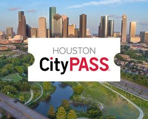 Houston CityPASS